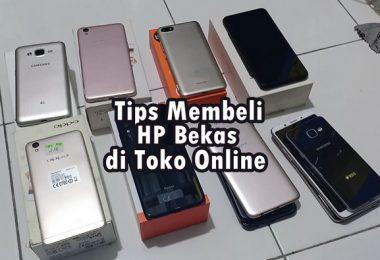 tips membeli hp bekas di toko online